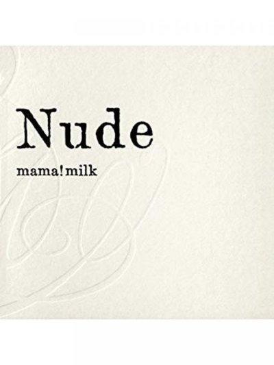 """画像1: 【CD】 mamamilk """"nude"""""""