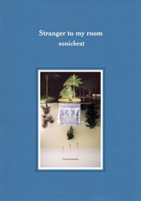 "画像1: 【CD】sonicbrat ""stranger my room"" (1)"