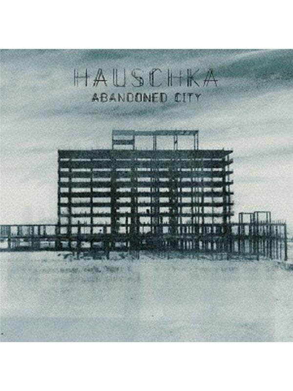 """画像1: 【CD】 Hauschka """"Abandoned City"""" (1)"""
